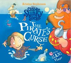 Sir Charlie Stinky Socks The Pirate's Curse: Amazon.co.uk: Kristina Stephenson: 9781405268103: Books