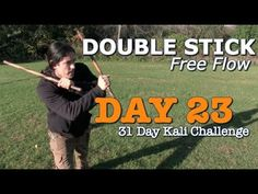 Kali Double Sticks Drill: DAY 23 of the 31 Day Kali Challenge
