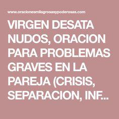 VIRGEN DESATA NUDOS, ORACION PARA PROBLEMAS GRAVES EN LA PAREJA (CRISIS, SEPARACION, INFIDELIDADES...)