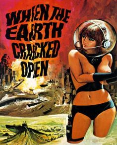 Retro-Futuristic, Space Girl, Sci-Fi, When The Earth Cracked Open, Speaking of cracks. Art Pulp, Pulp Fiction Book, Sci Fi Books, Sci Fi Movies, Heroine Marvel, Pinup, Cyberpunk, Space Girl, Space Age
