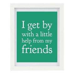 i get by with a little help from my friends - Pesquisa Google