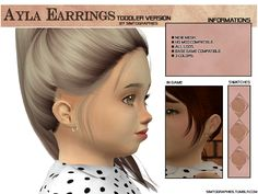 The Sims 4 Ayla Earrings - Toddler Version The Sims 4 Kids, Sims 4 Children, Sims 4 Toddler, Children Clothes, Toddler Girls, Baby Girls, Sims 4 Cc Packs, Sims 4 Mm Cc, Sims 4 Cas Mods