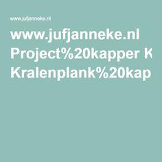 www.jufjanneke.nl Project%20kapper Kralenplank%20kapper.pdf