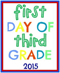 Free Printable First Day of School Signs 2015