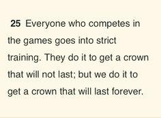 Corinthians 9:25, so true