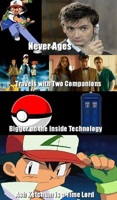 Ash Ketchum is a time lord... never seen Doctor Who, but I am pinning this for when I finally do! XD