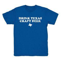 Drink Texas Craft Beer - T-shirt – Tumbleweed TexStyles