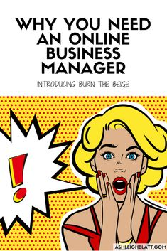 Yes! I now realize I need an Online Business Manager. I always thought that was a Project Manager that I could do myself.  YES!