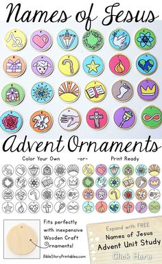 Free Names of Jesus Advent Ornaments.  Color Your own or Print Ready Color Version.  These can be glued onto unfinished wood craft ornaments to create a family keepsake and tradition.  Coordinates with a free 25 day Names of Jesus Advent Unit Study.  thecraftyclassroo...