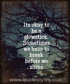 We shine- Life quotes