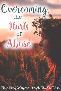 Overcoming Hurts Abuse