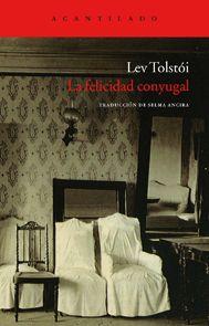 Tolstói, Lev. La felicidad conyugal