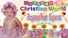 Tarpaulin Layout (c) Ayesha Iycz Christening.  For Inquiries please email me at salanapmark@gmail.com