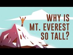 """New TED-Ed Video & Lesson: """"Why is Mount Everest so tall?"""" 