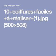 10+coiffures+faciles+à+réaliser+(1).jpg (500×508)