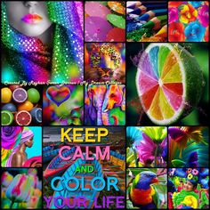 '' KEEP CALM and COLOR YOUR LIFE '' by Reyhan Seran Dursun