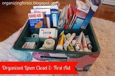 Organizing for Six: Organized Linen Closet & First Aid