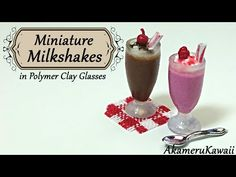 Miniature Milkshakes; in polymer clay glasses - Dollhouse tutorial - YouTube