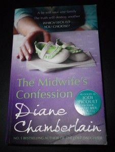 Apparently Diane Chamberlain is the 'new Jodie Picoult'. The Midwife's Confession is a cracking book!