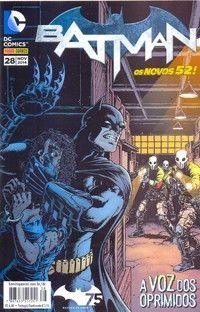 LIGA HQ - COMIC SHOP BATMAN (52) #28 - Batman  - DC Comics PARA OS NOSSOS HERÓIS NÃO HÁ DISTÂNCIA!!!