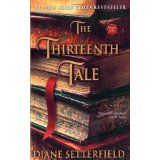 The Thirteenth Tale: A Novel (Paperback)By Diane Setterfield