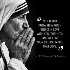Catholic Connect on - Jesus Quote - Christian Quote - When you know how much God is in love with you then you can only live your life radiating that love. Teresa of Calcutta The post Catholic Connect on appeared first on Gag Dad. Motivacional Quotes, Great Quotes, Bible Quotes, Inspirational Quotes, People Quotes, Motivational, Yoga Quotes, Catholic Quotes, Religious Quotes