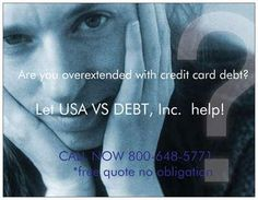 Are you overextended with Credit Card Debt? We can help.  Call 800-648-5771 NOW and get the help you need.  Most clients settle their debt in 36 easy payments! You can too if you call 800-648-5771 NOW. visit us at www.USAvsDEBT.com