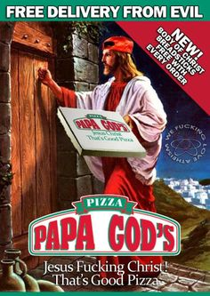 Funny Jesus Delivery From Evil Joke Picture - Papa God's Pizza - Jesus Christ That's Good Pizza Pizza Jokes, Make A Girl Laugh, Jesus Funny, Jesus Jokes, Atheist Humor, Good Pizza, God Jesus, Baby Jesus, Cool Things To Make