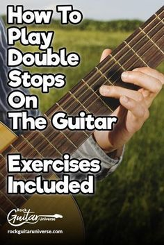 How To Play Double Stops On The Guitar Exercises Included – Rock Guitar Universe Ukulele, Guitar Strumming, Learn Guitar Chords, Easy Guitar Songs, Acoustic Guitar Lessons, Learn To Play Guitar, Guitar Tips, Fingerstyle Guitar, Music Theory Guitar