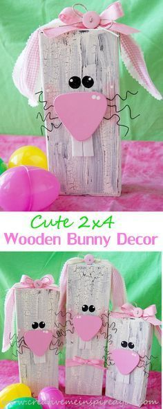 http://creativemeinspiredyou.com/2x4-wooden-bunnies/ Look how cute these wooden bunnies are! I love their faces!