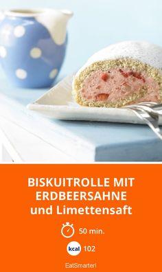 Biskuitrolle mit Erdbeersahne - und Limettensaft - smarter - Kalorien: 102 Kcal - Zeit: 50 Min.   eatsmarter.de