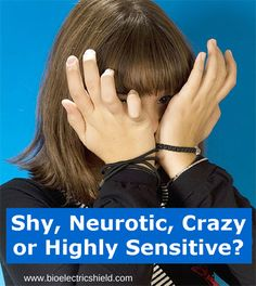 Articles on Highly Sensitive People by Bioelectric Shield.