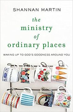 1035 best christian reads images on pinterest my books book club in the ministry of ordinary places popular blogger shannan martin offers christians who are longing for fandeluxe Images
