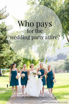 Who pays for the wedding party attire? Find out on today's blog post:  http://blog.mangomuseevents.com/2015/07/29/wedding-wednesdays-qa-who-pays-for-the-wedding-party-attire