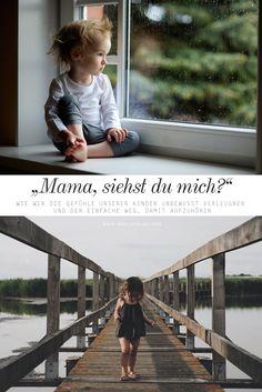 """""""Mama, siehst du mich?"""" – Wie wir die Gefühle unserer Kinder unbewusst verleugnen und der einfache Weg, damit aufzuhören via @miniandmeblog"""