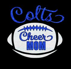 Custom Glitter Cheer Mom Hoodie, Shirt, Long Sleeves Tshirt - customize for your team name (Coltsshown) by GlitterMomz on Etsy
