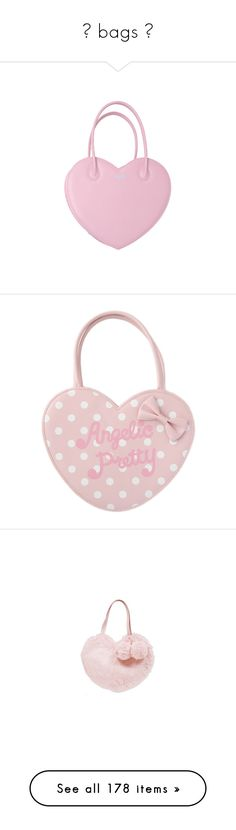 """☆ bags ☆"" by galaktikons ❤ liked on Polyvore featuring bags, lolita, handbags, accessories, purses, pink, heart handbag, heart shaped purse, heart shaped bag and pink heart purse"