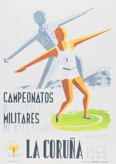 CAMPEONATOS Militares de Atletismo : La Coruña, 19-20-21 julio 1963. -- [A Coruña? : s. n., 1963] (La Coruña : Lit. e Imp. Lorman). -- 1 lám. (cartel) : il. cor ; 70 x 50 cm. Cgi, National Championship, Military