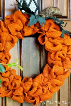 The easiest Orange Burlap Pumpkin from Top This Top That. Super cute!