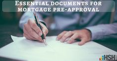 For a mortgage pre-approval,borrowers must provide: Pay stubs, Tax returns, Asset account statements and W2 forms.