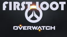 Overwatch: First loot :)