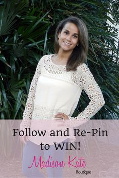 Follow Madison Kate Boutique on Pinterest and Re-Pin this Pin to one of your boards to have a chance to win a $25.00 Gift Card from Madison Kate Boutique.  Contest ends:  September 30, 2015.  Visit Madison Kate Boutique at madisonkateboutique.com