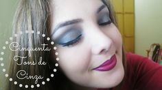 MAQUIAGEM: Maquiagem Inspirada no Livro/Filme 50 TONS DE CINZA   BrunaTV