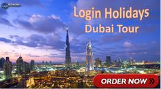 Book now Dubai tours from the Dubai Login Holidays. Read Customer reviews, Book Dubai tours, activities and find Dubai travel information. Book online with ...  Email Us: Loginholiday@gmail.com , Loginholidays.sales@gmail.com,  http://www.loginholidays.in/dubai-tour/