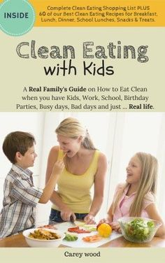 Clean Eating with Kids FRONT COVER