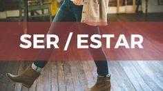Spanish Verbs: SER - ESTAR