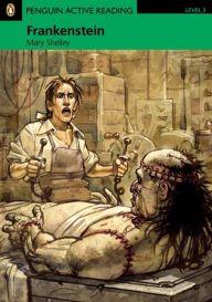 Frankenstein Level 3: Penguin Active Reading 9781405884464 Pearson Education ESL 2011