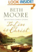 Free on Kindle until January 10, 2014 - To Live Is Christ by Beth Moore. Download it today!  (If you don't own a Kindle reader, there is a free app you can download for your smart phone)