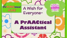 A Wish for Everyone- A PrAACtical Assistant