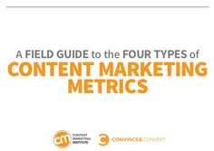 A Field Guide to the 4 Types of Content Marketing Metrics [eBook]